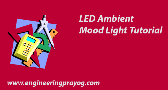 led ambient mood light tutorial
